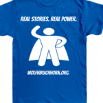 """Real Stories. Real Power."" T-shirts Available"
